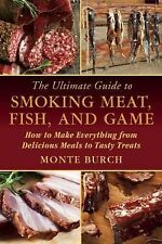 The Ultimate Guide to Smoking Meats Fish & Game Cook Recipes Hints Tips Book New