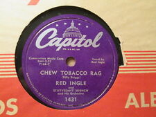 RED INGLE  Chew Tobacco Rag / Let Me In   CAPITOL 1431 - 78rpm  Rockabilly Swing