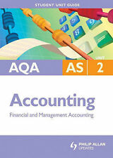AQA AS Accounting: Financial and Management Accounting: Unit 2 by Ian...