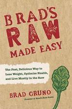 Brad's Raw Made Easy by Brad Gruno (2014, Hardcover)