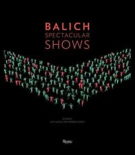 Balich Spectacular Shows by Castelli Lida (Hardback, 2015)