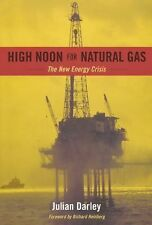 Julian Darley - High Noon For Natural Gas (2004) - Used - Trade Paper (Pape