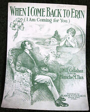 Irish Sheet Music WHEN I COME BACK TO ERIN I'M COMING FOR YOU Blanche Tice 1914