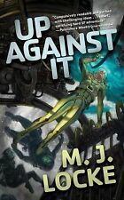 Up Against It (Tor Science Fiction)