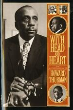 With Head and Heart : The Autobiography of Howard Thurman by Howard Thurman...