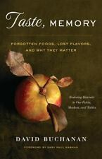 Taste, Memory: Forgotten Foods, Lost Flavors, and Why They Matter-ExLibrary