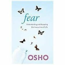 Fear: Understanding and Accepting the Insecurities of Life by Osho