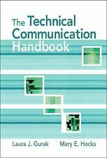 Technical Communication Handbook by Mary E. Hocks and Laura J. Gurak (2008,...