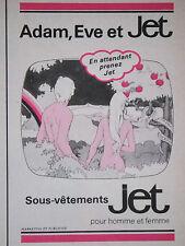 PUBLICITÉ 1979 ADAM EVE ET JET SOUS VÊTEMENTS POUR HOMME ET FEMME - ADVERTISING