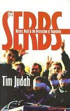 The Serbs: History, Myth and the Destruction of Yugoslavia, Second Edition (Yal