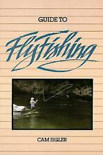 Guide to Fly Fishing, Sigler, Cam, Acceptable Book