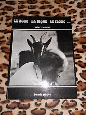 ROMAN PHOTO - Le bouc la bique la plouc ... - Saint-Fauniac 1981