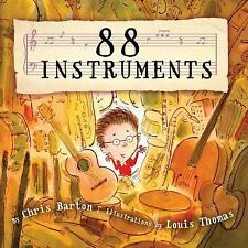 88 Instruments by Chris Barton (2016, Hardcover)