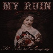 My Ruin - The Brutal Language  (CD, Sep-2005, Rovena)