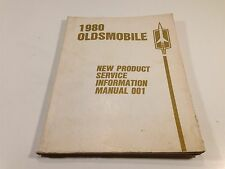 1980 Oldsmobile New Product Service Information Manual No. 001