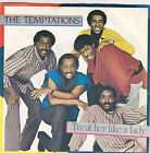 THE TEMPTATIONS - treat her like a lady / isn't the night fantastic 45