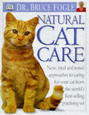 Natural Cat Care by Bruce Fogle (Hardback, 1999)