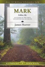 Mark: Follow Me (Lifeguide Bible Studies), Hoover, James, Good Book