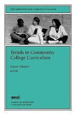 Trends in Community College Curriculum: New Directions for Community Colleges (J