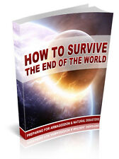 How To Survive The End Of The World  + 10 Free eBooks With R Rights ( PDF )