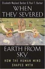 When They Severed Earth from Sky: How the Human Mind Shapes Myth-ExLibrary