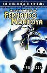 The Lost Treasure of Fernando Montoya (The Davis Detective Mysteries, Book 2), A
