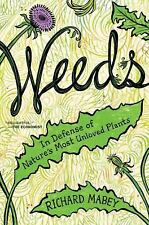 Weeds: In Defense of Nature's Most Unloved Plants-ExLibrary