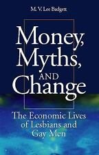 Money, Myths, and Change: The Economic Lives of Lesbians and Gay Men (-ExLibrary