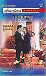 The Judge (Texas Outlaws) (Harlequin American Romance)