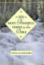 101 Most Powerful Verses in the Bible, Rabey, Lois, Steve, Good Book