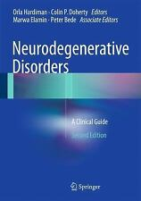 Neurodegenerative Disorders : A Clinical Guide (2016, Hardcover)