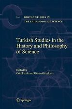 Boston Studies in the Philosophy and History of Science Ser.: Turkish Studies...