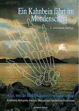 Ein Kahnbein fährt im Mondenschein...2.erw. Auflage, Andreas Wöge Eselsbrücken..