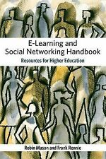E-Learning and Social Networking Handbook: Resources for Higher Education Rennie