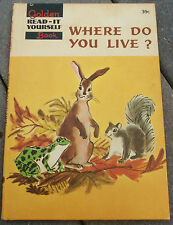 1960 Hardcover WHERE DO YOU LIVE? Golden Read-it Yourself Book Children's Vtg