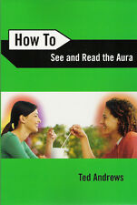 How to See and Read the Aura NEW Book Easy Exercises Detect ill health T Andrews