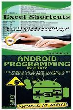 Programming: Excel Shortcuts and Android Programming in a Day! by Sam Key...