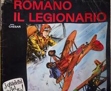 I Quaderni del fumetto ROMANO IL LEGIONARIO di C. Caesar n°3 1973  [G323]