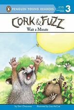 Wait a Minute (Cork and Fuzz)-ExLibrary