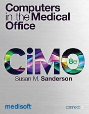 Computers in the Medical Office by Sanderson, Susan