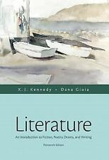 Literature: An Introduction to Fiction, Poetry, Drama, and Writing 13th Edition