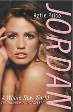 Katie Price Jordan: A Whole New World Very Good Book