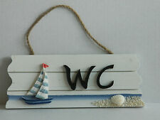 SHABBY CHIC WC SIGN SAILING BOAT  BATHROOM  NAUTICAL BEACH SEASIDE