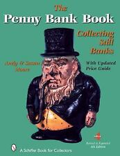 The Penny Bank Book by Susan Moore and Andy Moore (2007, Hardcover, Revised,...
