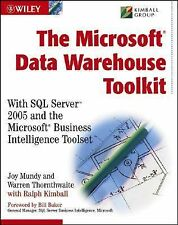 The MicrosoftData Warehouse Toolkit: With SQL Server2005 and the MicrosoftBusine