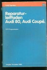 Reparaturleitfaden Audi 80 , Audi Coupe 1,9l - Vergasermotor  Ausgabe 1980