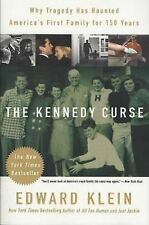 The Kennedy Curse: Why Tragedy Has Haunted... by Edward Klein (Paperback, 2004)