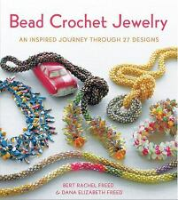 Bead Crochet Jewelry : An Inspired Journey Through 27 Designs by Dana...