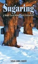 Sugaring: A Maple Syrup Memoir, with Instructions-ExLibrary