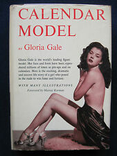 CALENDAR MODEL by GLORIA GALE - Pin-Up Model Memoirs - 1st Edition